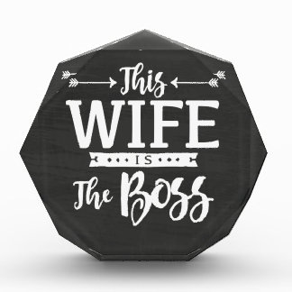 This Wife Is The Boss Award