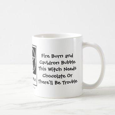 Halloween Themed This Witch Needs Chocolate! Chocoholics Cup/Mug Coffee Mug