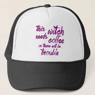This Witch Needs Coffee Trucker Hat
