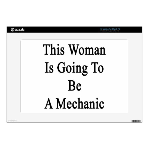 This Woman Is Going To Be A Mechanic Laptop Decal