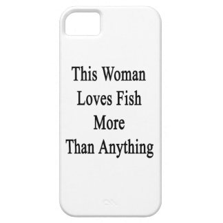 This Woman Loves Fish More Than Anything iPhone 5 Cover