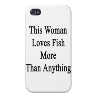 This Woman Loves Fish More Than Anything iPhone 4/4S Case