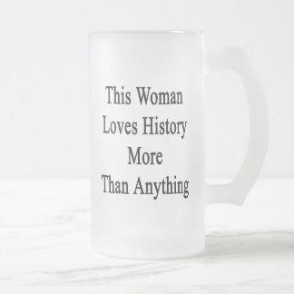 This Woman Loves History More Than Anything Beer Mug