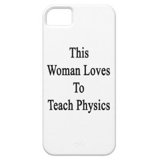This Woman Loves To Teach Physics iPhone 5 Covers