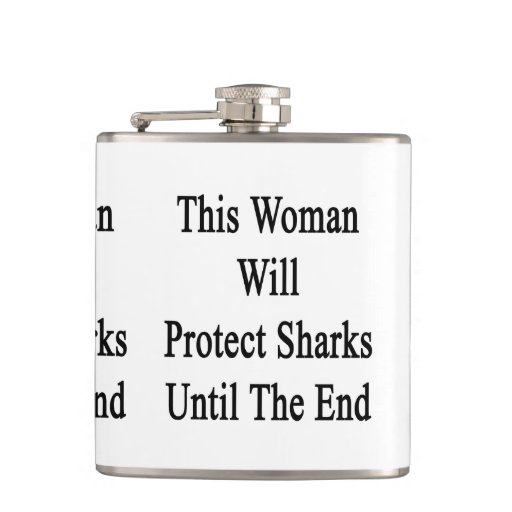 This Woman Will Protect Sharks Until The End Flask