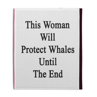 This Woman Will Protect Whales Until The End iPad Case