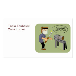This Won't Hurt Funny Woodturning Cartoon Double-Sided Standard Business Cards (Pack Of 100)