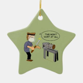 This Won't Hurt Funny Woodturning Cartoon Ceramic Ornament