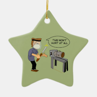 This Won't Hurt Funny Woodturning Cartoon Double-Sided Star Ceramic Christmas Ornament