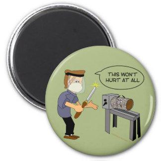 This Won't Hurt Funny Woodturning Cartoon Magnet