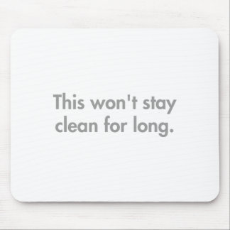 this-wont-stay-clean-for-long-fut-gray.png mouse pad