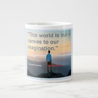 """""""This world is but a canvas to our imagination."""" Giant Coffee Mug"""