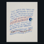 """This world may carry on... poster<br><div class=""""desc"""">Words and illustration by Morgan Harper Nichols</div>"""