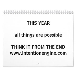 THIS YEAR - all things are possible Calendar