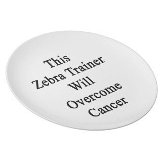 This Zebra Trainer Will Overcome Cancer Plates