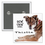 Thistle – Dew Claw Kennel Pup Button