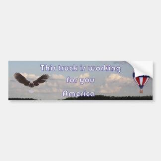 ThistruckworksforyouAmerica1_noribbons Bumper Sticker