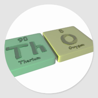 Tho as Th Thorium  and O Oxygen Classic Round Sticker