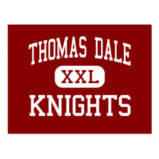 Thomas Dale - Knights - High - Chester Virginia Postcard