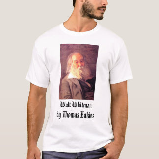 Thomas Eakins, Walt Whitman, 1887, Walt Whitman... T-Shirt