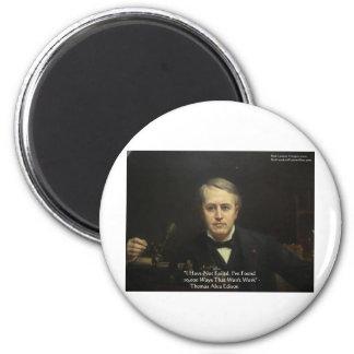 "Thomas Edison ""10,000 Ways"" Wisdom Quote Gifts 2 Inch Round Magnet"