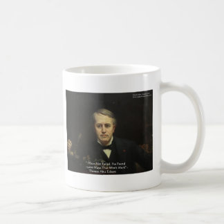 "Thomas Edison ""10,000 Ways"" Wisdom Quote Gifts Coffee Mug"