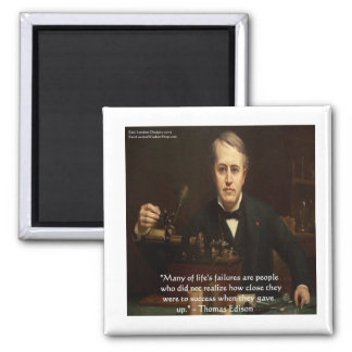 "Thomas Edison ""B4 Success"" Wisdom Quote Gifts 2 Inch Square Magnet"