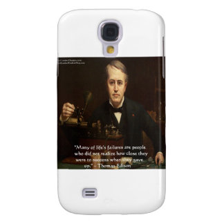 "Thomas Edison ""B4 Success"" Wisdom Quote Gifts Galaxy S4 Cover"
