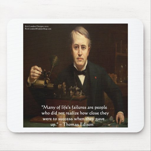 """Thomas Edison """"B4 Success"""" Wisdom Quote Gifts Mouse Pad"""
