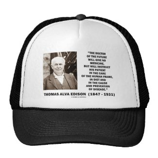 Thomas Edison Doctor Of Future Give No Medicine Mesh Hat
