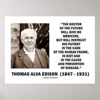 Thomas Edison Doctor Of Future Give No Medicine Print