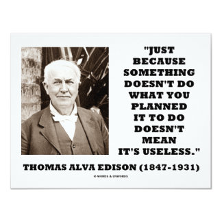 Thomas Edison Doesn't Mean Its Useless Quote Personalized Invites