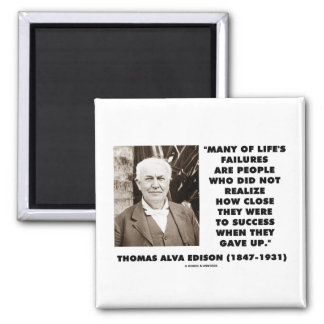 Thomas Edison Failures Close To Success Gave Up 2 Inch Square Magnet