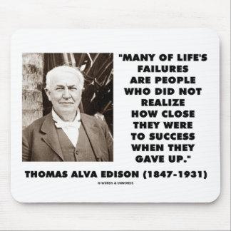 Thomas Edison Failures Close To Success Gave Up Mouse Pad
