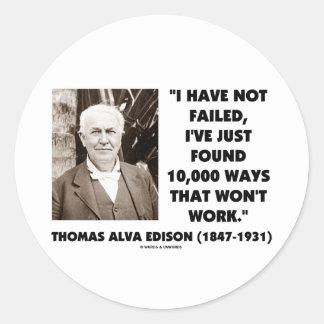 Thomas Edison no fallado 10.000 maneras no Pegatina Redonda