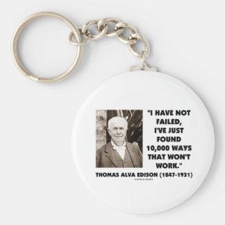 Thomas Edison no fallado 10.000 maneras no trabaja Llavero Personalizado