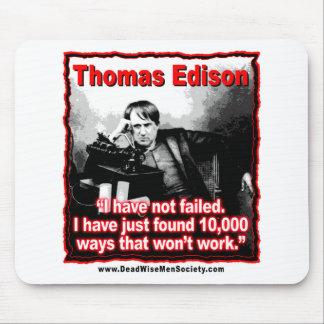 Thomas Edison no ha fallado cita Alfombrilla De Ratón