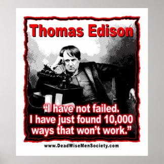 Thomas Edison no ha fallado cita Poster