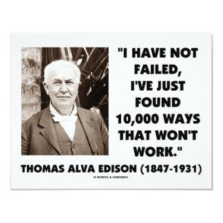 Thomas Edison Not Failed 10,000 Ways Won't Work Card