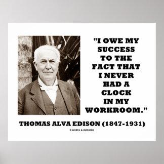 Thomas Edison Owe Success Never Had Clock Workroom Print