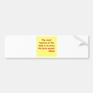 Thomas Edison quote Bumper Sticker