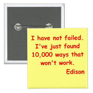 Thomas Edison quote Pinback Buttons