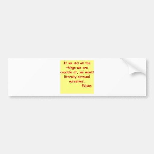 Thomas Edison quote Car Bumper Sticker