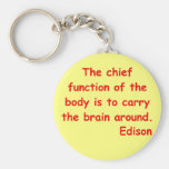 Thomas Edison quote Key Chain