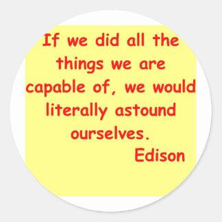 Thomas Edison quote Round Sticker