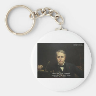 Thomas Edison regalos de la cita de la sabiduría d Llavero Redondo Tipo Pin