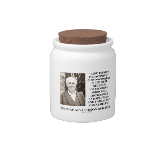 Thomas Edison Restlessness Discontent Progress Candy Jars