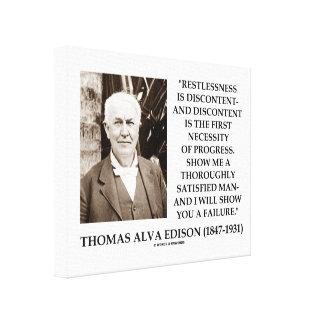 Thomas Edison Restlessness Discontent Progress Canvas Print