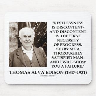 Thomas Edison Restlessness Discontent Progress Mouse Pad
