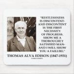 Thomas Edison Restlessness Discontent Progress Mousepad